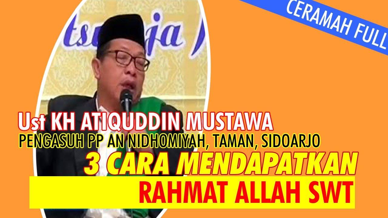 atiquddin - 3 cara mendapatkan rahmat allah